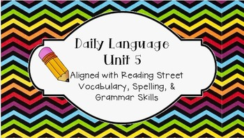 Daily Language Unit 5