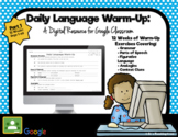 Daily Language Warm-Up: A Digital Resource for Google Classroom (Part 1)