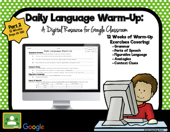 Daily Language Warm-Up: A Digital Resource for Google Classroom (Part 2)