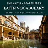 Daily Latin Vocabulary Quizzes - ALL YEAR (Cambridge Latin Course Unit 3)