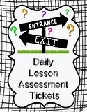 Daily Lesson Assessment Tickets