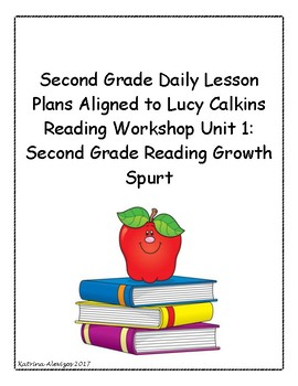 2nd Grade Daily Lesson Plans Aligned to Lucy Calkins Reading Workshop Unit 1