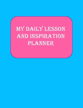 Daily Lesson and Inspiration Planner