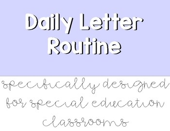 Daily Letter Routine