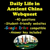 Daily Life in Ancient China Webquest