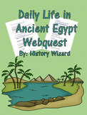 Daily Life in Ancient Egypt Webquest and Answer Sheet