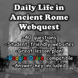 Daily Life in Ancient Rome Webquest