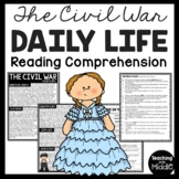 Daily Life in the Civil War Reading Comprehension, Women, Children