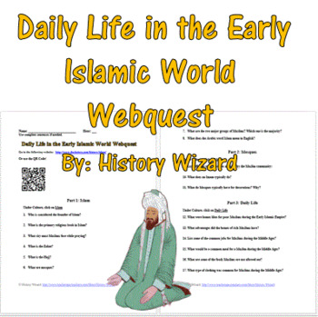 Daily Life in the Early Islamic World Webquest