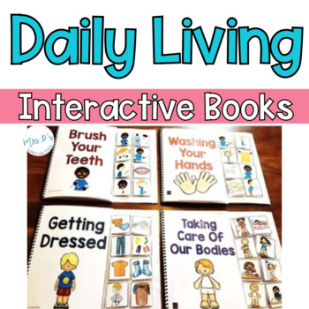 Daily Living Interactive Books - Life Skills and Special Education Adapted Book