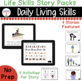 Daily Living Skills Digital Story Packs  (Boom Learning Included)