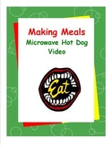 DLS Video: Microwave Hot Dogs Video-Daily Living Skills