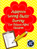 Adaptive Skills Survey