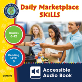 Daily Marketplace Skills - Accessible Audio Book Gr. 6-12