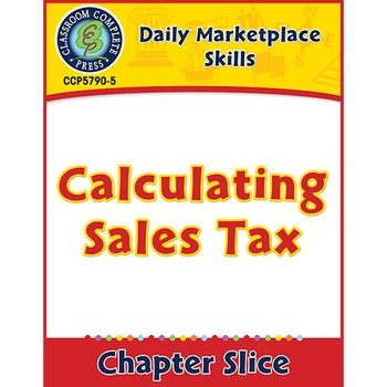 Daily Marketplace Skills: Calculating Sales Tax Gr. 6-12
