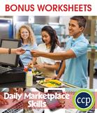 Daily Marketplace Skills Gr. 6-12 - BONUS WORKSHEETS
