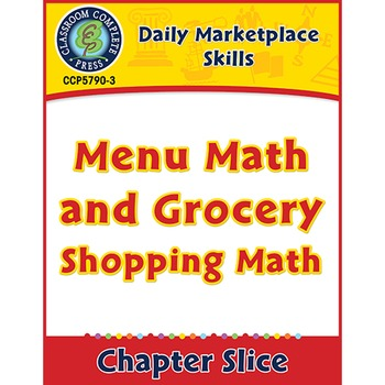 Daily Marketplace Skills: Menu Math and Grocery Shopping M