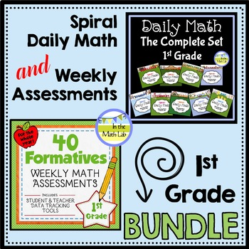 Daily Math AND Weekly Assessments - 1st Grade BUNDLE