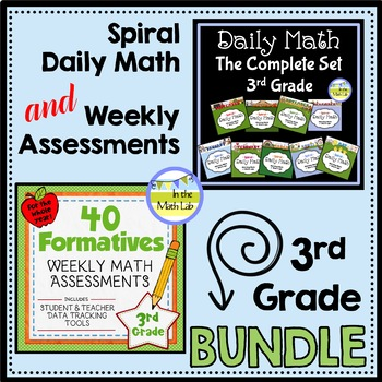 Spiral Daily Math AND Weekly Assessments - 3rd Grade BUNDLE