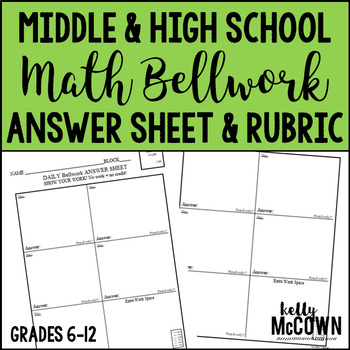 Middle & High School Math Bellwork Answer Sheet with Rubric