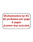 Daily Math Facts - Multiplication by 5's - 5 days x 20 Problems