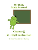 Daily Math Journal for Second Grade Go Math Chapter 5