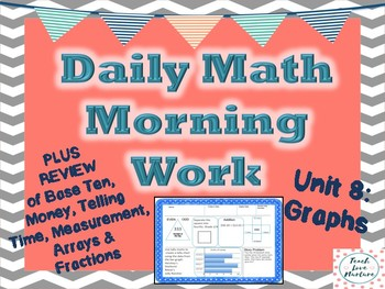 Daily Math Morning Work - Second Grade - Graphs Plus Review
