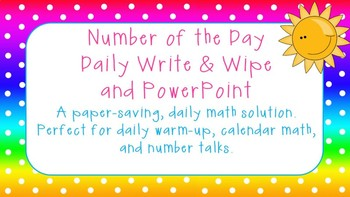 Daily Math: Number of the Day Interactive PowerPoint & Student Write & Wipe