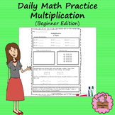 Multiplication Daily Math Practice (Beginner)