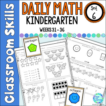 Daily Math Printables for Kindergarten:  Set 6:  Weeks 31-36