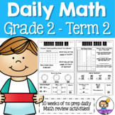 Daily Math Review 2nd Grade - Term 2 (Aus & US Version)