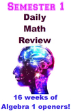 Daily Math Review Openers for Algebra 1 Semester 1