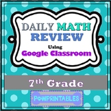 Daily Math Review - 7th Gr - Google Classroom - Automatically Graded - All Year!