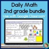 Daily Math Second Grade Year Long Bundle for GOOGLE SLIDES™