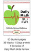 Daily Math Skills Review for Middle School - Volume 1