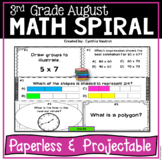 Projectable Paperless August Daily Math Spiral for 3rd Grade Common Core No Prep