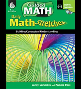 Daily Math Stretches: Building Conceptual Understanding: Levels 6-8
