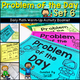 Daily Math Warm Up Activity Booklet: Problem of the Day - Set 6