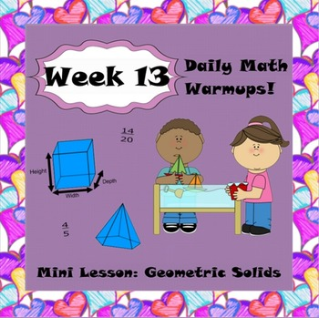 Daily Math Warm Ups Week 13 Geometric Solids