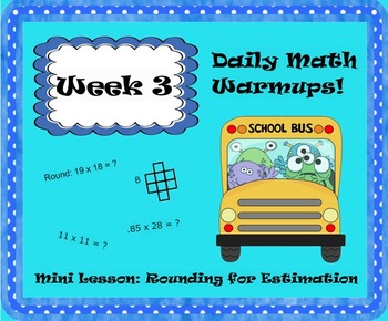 Daily Math Warm Ups Wk 3 Rounding for Estimation