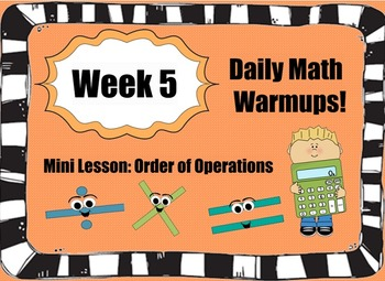 Daily Math Warm Ups WK5: Order of Operations 1