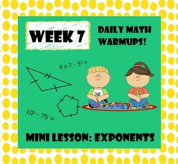Daily Math Warm Ups Week 7 Exponents