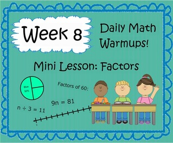 Daily Math Warm Ups Week 8: Factors