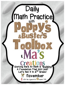 Daily Math With Poppy's & Buster's Toolbox & Ma's Creations for November!