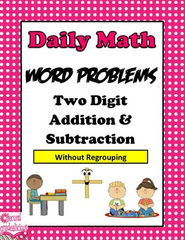 2 Digit Addition and Subtraction Word Problems