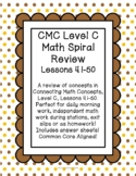 Daily Math Work Spiral Review CMC Level C Lessons 41-50 Di