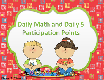 Daily Math and Daily 5 Participation Points Sheet