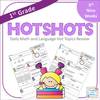 1st Grade Daily Math and Language Hot Topics Review - 3rd Nine Weeks