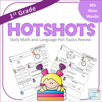 1st Grade Daily Math and Language Hot Topics Review - 4th Nine Weeks
