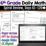 6th Grade Daily Math Warm Ups: Spiral Review, Days 61 - 120